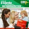 Conselho de Farmácia lança o cartão de vantagens CRF Mais