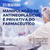 STJ mantém o entendimento de que a manipulação de antineoplásicos é atividade privativa do farmacêutico
